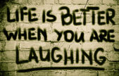 Life Is Better When You Are Laughing Concept — Fotografia Stock