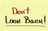 Don't Look Back Concept — 图库照片