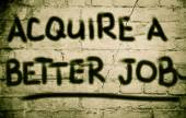 Acquire A Better Job Concept — Stock Photo