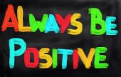 Always Be Positive Concept — Stock Photo