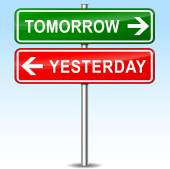 Tomorrow and yesterday directions sign — Stock Vector