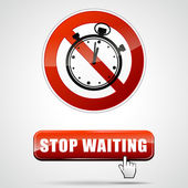 Stop waiting — Stock Vector
