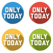 Collection of 4 isolated flat colorful buttons for only today — Stock Vector