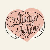 Always and Forever — Stock Vector