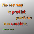 Постер, плакат: Predict & Create Quote Abraham Lincoln