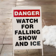 Danger Watch for Falling Ice and Snow Sign — Stock Photo #60574663