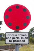 Railway Sign Obtain token and permission to proceed. — Stock Photo