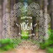 Vector illustration with mandala and yoga label on blurred nature background. Can be used as poster for yoga class or template for website. — Stock Vector