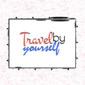 Travel yourself poster — Stock Vector