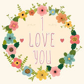 Floral frame - I love you. Happy Valentine's day card. — Stock Vector