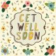 Get well soon card. Floral frame — Stock Vector #64085427