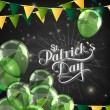 Vector chalk typographical illustration of handwritten Saint Patricks Day label on the blackboard background with shiny balloons and festive flags. holiday lettering composition — Stock Vector #63326165