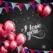 Vector chalk typographic illustration of handwritten I love you retro label. lettering composition on the blackboard texture with flying heart balloons and festive flags — Stock Vector #63361489
