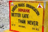 "Road Sign ""Better Late than Never""-Ladakh,India — Stock Photo"