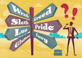 Businessman Contemplates 7 Deadly Sins Sign Post Dilemma. — Stock Vector