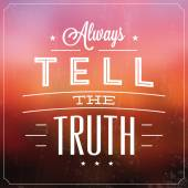 Always Tell The Truth — Stock Vector
