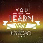 Quote Typographic Background - You Must Learn Not To Cheat — Vetorial Stock
