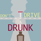 Don't drive drunk! — Stock Vector