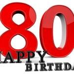 Happy 80th Birthday — Stock Photo #73296863