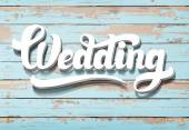 The word Wedding on a wooden background — Stock Vector