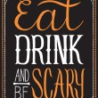 Eat, Drink and Be Scary Halloween Background — Vector de stock  #55226619