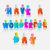 Have a Wonderful Day Slogan - Vector Illustration — ストックベクタ