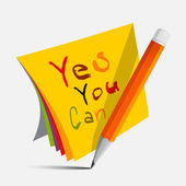 Yes You Can Slogan - Title on Papers with Pencil Vector Illustration — Stockvektor