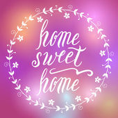 Home sweet home lettering — Stock Vector