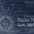 Follow your own dreams, gold medal symbol — Stock Photo #53897197