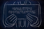 Man holding Marketing Opportunities sign — 图库照片