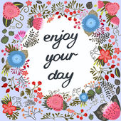 Enjoy your day. Inspirational card — Stock Vector