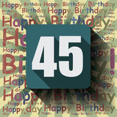 45 Happy Birthday background — Vettoriale Stock