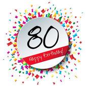 80 Happy Birthday background — Vecteur