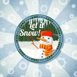 Badge with cute snowman and pine forest, -Let it snow- wishes. Retro stylized background on bright textured paper. Vector — Stock Vector #56432177