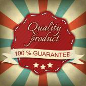 Quality product, one hundred guarantee label — Stock Vector