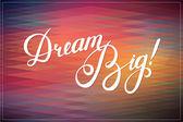"""Callygraphical alıntı """"Büyük rüya"""", vektör tasarımı ile arka plan. — Stok Vektör"""