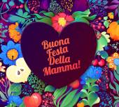 Happy Mother'S Day! The inscription in Italian. Congratulations for mom, floral pattern. Spring flowers. Happy Mothers's Day Typographical Design Card — Stockvektor