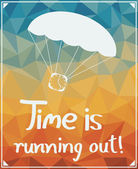 Time is running out! — Stock Vector