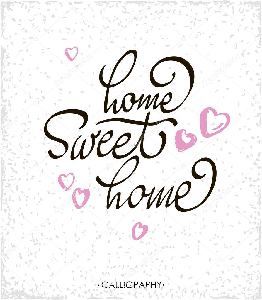 Affiche de typographie lettrage main citation calligraphie home sweet home pour les affiches for Cadeau pour pendaison de cremaillere