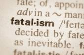 Dictionary definition of word fatalism  — Stock Photo