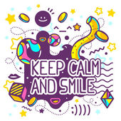 Bright keep calm and smile quote — Stock Vector