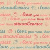 'I love you more than strawberries' typography. Valentine's Day Love Card. — Stock Vector