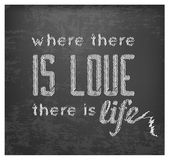 Where There Is Love There Is Life - Retro Calligraphic Motivational Quote in Vintage Style — Stock vektor