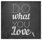 Do What You Love - Retro Calligraphic Motivational Quote in Vintage Style — Stock Vector