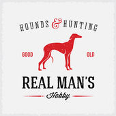 Hounds and Hunting Real Mans Hobbies Abstract Vintage Label or Logo Template — Stock Vector