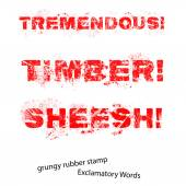 Grunge rubber stamp with text Tremendous Timber Sheesh ,vector i — Stock Vector