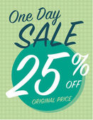 One day sale sign with 25 off original price — Stockvektor