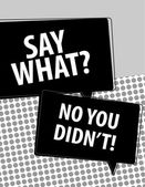 Say What? speech bubbles over circle pattern — 图库矢量图片