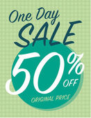 One day sale sign with 50 off original price — Stock Vector