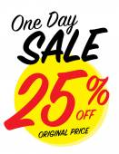 One day sale sign with 25 off original price — Stock Vector
